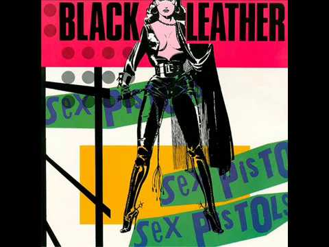Sex pistols black leather lyrics