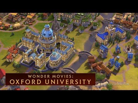 CIVILIZATION VI - Oxford University (Wonder Movies)