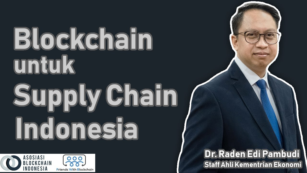 BlockBinar - Blockchain untuk Supply Chain Indonesia | Kegunaan Blockchain dalam Supply Chain