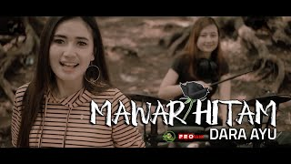 Dara Ayu - Mawar Hitam ( Official Reggae Version )