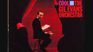 The Gil Evans Orchestra (Usa, 1961) - Out of the cool