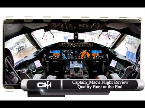 Captain_Mac's Flight Review | Episode 1