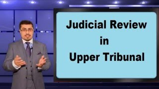 Judicial Review in Upper Tribunal (English)