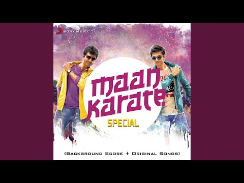 Maan Karate Theme