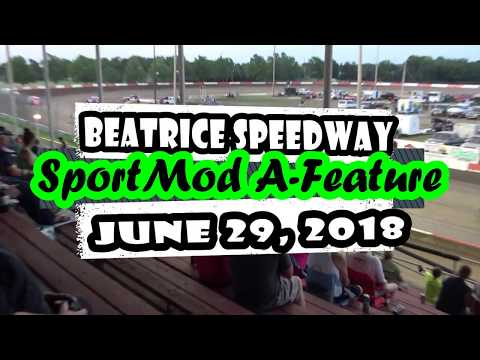 06/29/2018 BEATRICE SPEEDWAY SPORT MOD A-FEATURE, CARS 46 & 96