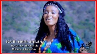 Saliha Sami & Gadaa Hamdaa - Ka'ii Aduu Jalaa ቃል አዱ ጃላ (Amharic)