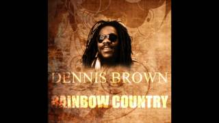 Rainbow Country - Dennis Brown