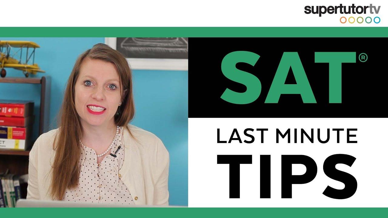 6 Tips for Last Minute SAT Prep - SAT Success Secrets