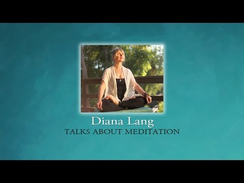 About Meditation (with Diana Lang)