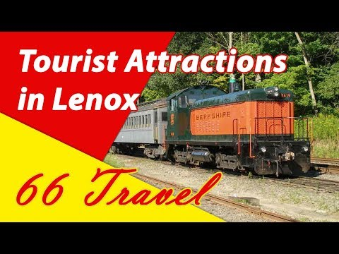 List 8 Tourist Attractions in Lenox, Massachusetts | Travel to United States