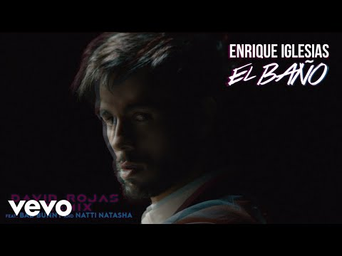 Enrique Iglesias - EL BAÑO ft. Bad Bunny, Natti Natasha (David Rojas Remix (Audio))