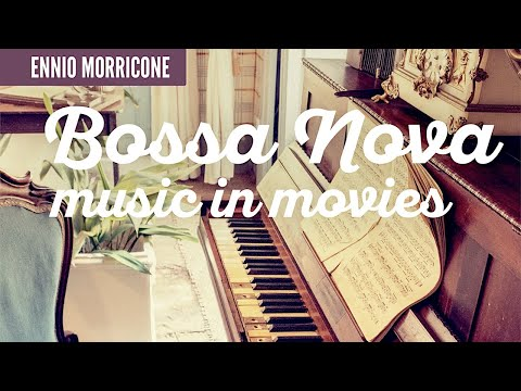 Ennio Morricone - Bossa Nova - Music in Movies [High Quality Audio]
