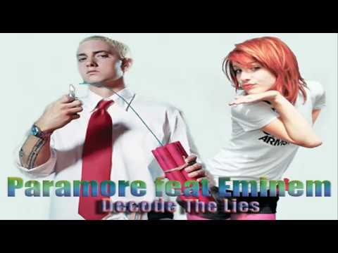 Paramore feat. Eminem - Decode The Lies