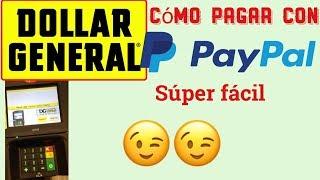 COMO PAGAR EN DOLLAR GENERAL Con PayPal super facil y conbeniente😉