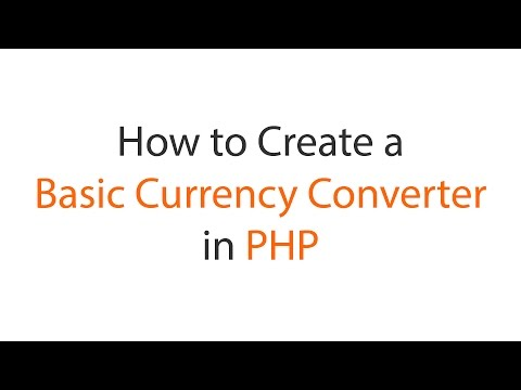 How To Create A Simple Basic Currency Converter In PHP