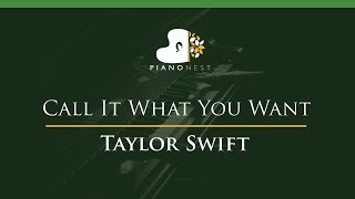 Taylor Swift - Call It What You Want - LOWER Key (Piano Karaoke / Sing Along)