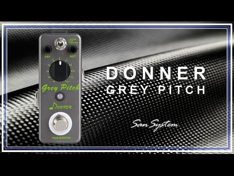 DONNER - Grey Pitch ( Pitch Shifter )