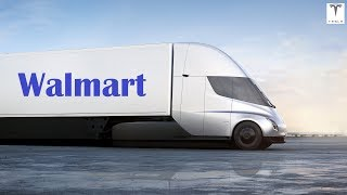 Wal-Mart says it's preordered 15 of Tesla's new electric tractor trailers