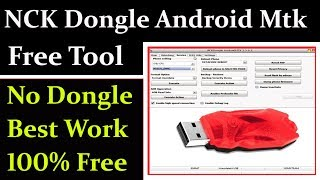 NCK Dongle Android Mtk Free Tool 2019 Best Work New Model By AMS TECH