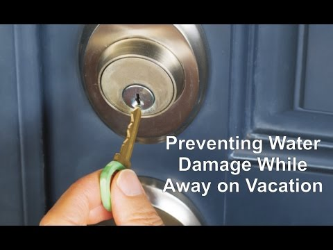 Preventing Water Damage While Away on Vacation