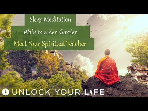 Sleep Meditation Walk in a Zen Garden; Meet Your Spiritual Teacher Hypnosis