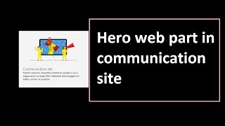 Hero Web part in Communication Site