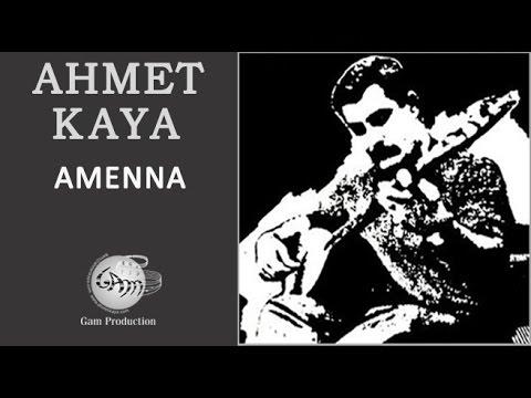 Amenna (Ahmet Kaya)