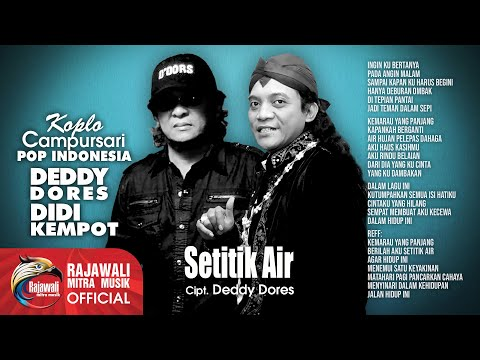 didi-kempot-feat.-deddy-dores---setitik-air-(official-music-video)