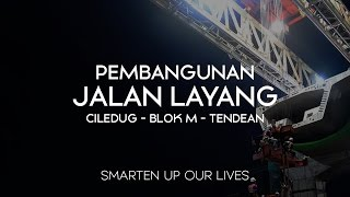 Jalan Layang Ciledug - Blok M - Tendean