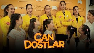Can Dostlar Ekibi Dünya Şampiyonu Vakıfbank ile Buluştu!