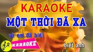 Một Thời Đã Xa Karaoke || Beat Chuẩn