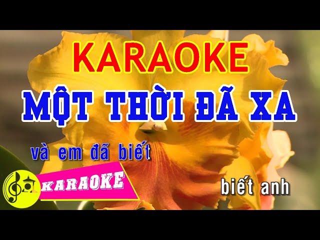 Một Thời Đã Xa Karaoke    Beat Chuẩn