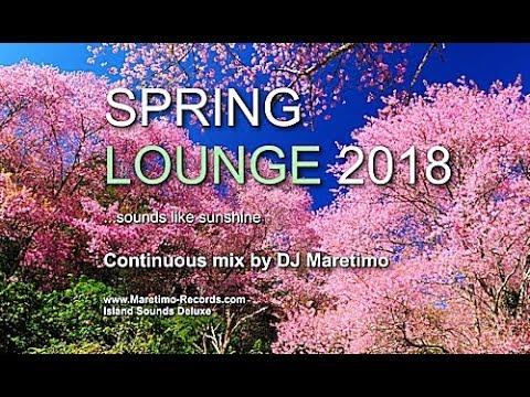 DJ Maretimo - Spring Lounge 2018 (Full Album) HD, chill sounds like sunshine