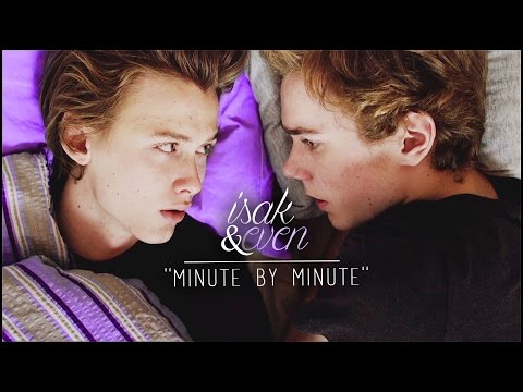 isak+even | ''minute by minute''