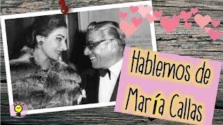 Maria Callas - Historia de amor