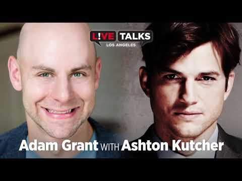 Adam Grant in conversation with Ashton Kutcher at Live Talks Los Angeles