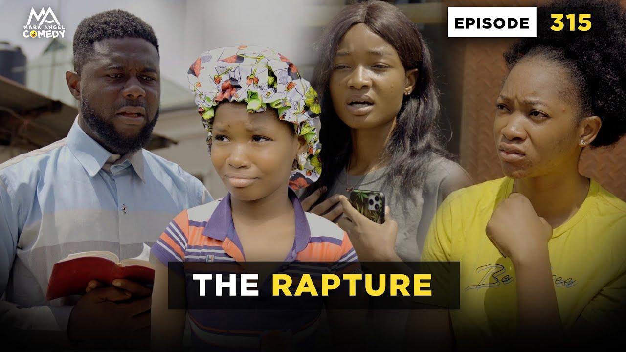 Download THE RAPTURE - Episode 315 (Mark Angel Comedy)