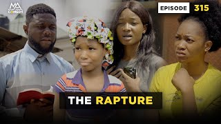 THE RAPTURE - Episode 315 (Mark Angel Comedy)