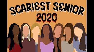 Scariest Senior 2020