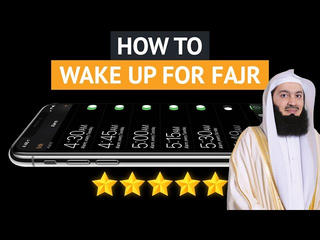 HOW TO WAKE UP FOR FAJR - MUFTI MENK