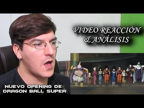 VIDEO REACCIÓN & ANÁLISIS DEL NUEVO OPENING DE DRAGON BALL SUPER #LMD