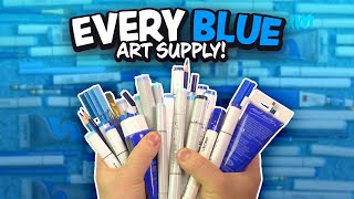 ART with Every BLUE ART SUPPLY I Own!
