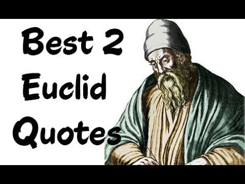 Best 2  Euclid Quotes - (Author of Euclid's Elements)