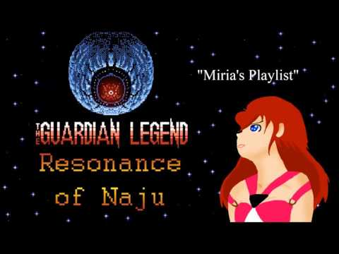 Miria's Playlist (The Guardian Legend Remix)