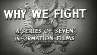 Why We Fight: War Comes to America   [1945]  Frank Capra
