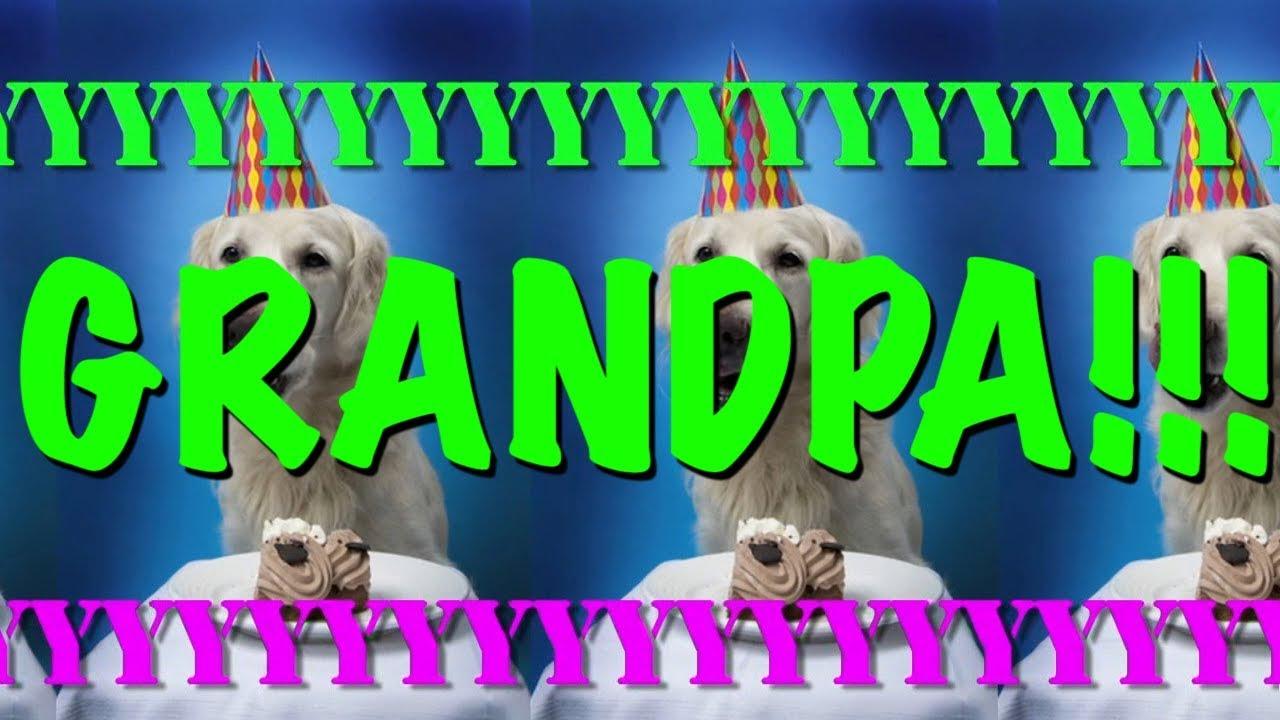 Happy Birthday Grandpa Epic Happy Birthday Song Youtube