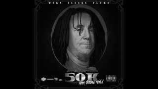 Waka Flocka - 50K (Neon Dreams Remix)