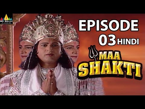 Maa Shakti Devotional Serial Episode 3 | Hindi Bhakti Serials | Sri Balaji Video
