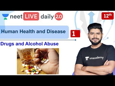 NEET: Human Health and Disease | Drugs and Alcohol Abuse   | Unacademy NEET | Ashish Parashar