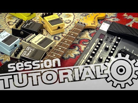 session Tutorial: Multi-Effektgerät oder einzelne Effektpedale für E-Gitarre?